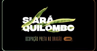 Ocupação Preta no Dragão – Nóis de Teatro apresenta SIARÁ QUILOMBO