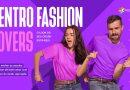 Dia dos Namorados: Centro Fashion prevê alta em vendas e aposta em ações multiplataformas